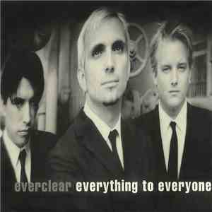 Everclear - Everything To Everyone download