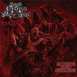 Grand Supreme Blood Court - Bow Down Before The Blood Court download