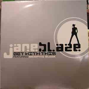 Jane Blaze - Get With This download