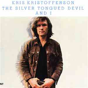 Kris Kristofferson - The Silver Tongued Devil And I download