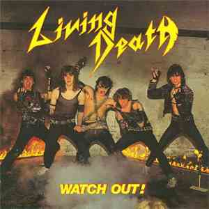 Living Death - Watch Out! download