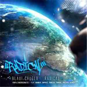 Radical  - Blaui Chuglä download